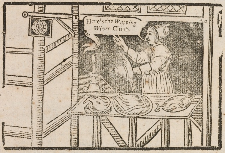 From the Merry Wives of Wapping, c.1670s.